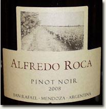2008 Alfredo Roca Pinot Noir