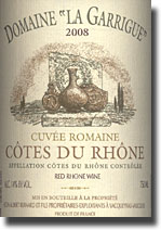 2008 Domaine La Garrigue Cotes du Rh0ne Cuvee Romaine