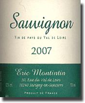 2007 Eric Montintin Sauvignon Vin de Pays de Val du Loire