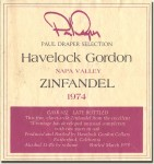 "1974 Havelock Gordon Napa Zinfandel ""Paul Draper Selection"""