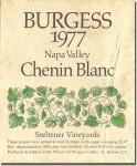 1977 Burgess Cellars Napa Chenin Blanc Steltzner