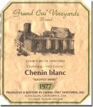 "1977 Grand Cru Vineyards Clarksburg-Yolo County Chenin blanc Cook's Delta Vineyard ""Slightly Sweet"""