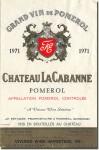 1971 Château La Cabanne Pomerol